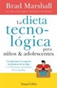 Imagen de La Dieta Tecnológica Niños Adolescentes