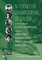 Imagen de IV Torneo Dramaturxia De Galicia