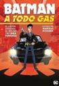 Imagen de BATMAN: A TODO GAS