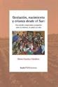 Imagen de GESTACION, NACIMIENTO Y CRIANZA DESDE EL SUR