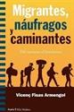 Imagen de MIGRANTES, NAUFRAGOS Y CAMINANTES. DEL RACISMO AL