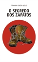 Imagen de O SEGREDO DOS ZAPATOS