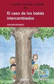 Imagen de Caso De Los Bebés Intercambiados, El
