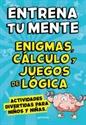 Imagen de ENTRENA TU MENTE CON ENIGMAS CALCULO Y J