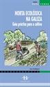 Imagen de Horta Ecolóxica Na Galiza: Guía Práctica Para O Cultivo