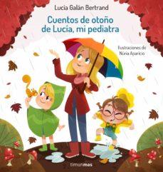 Imagen de Cuentos De Otoño De Lucia MI Pediatra