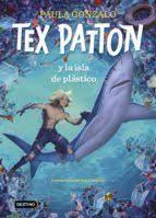 Imagen de Tex Patton Y La Isla De Plastico