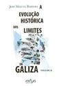 Imagen de Evoluçao Histórica Dos Límites Da Galiza Vol. II