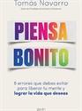 Imagen de PIENSA BONITO