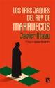 Imagen de LOS TRES JAQUES DEL REY DE MARRUECOS