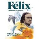 Imagen de Félix. Un hombre en la tierra. Edición especial
