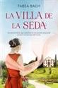 Imagen de La Villa de la Seda (Serie La villa de la seda 1)
