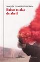 Imagen de BAIXO AS ALAS DE ABRIL