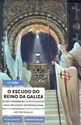 Imagen de O ESCUDO DO REINO DA GALIZA <<NÓS>>